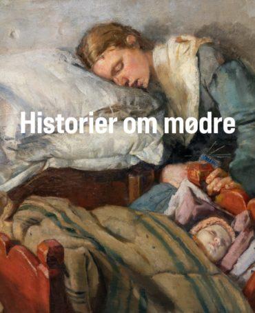 (Dansk) Historier om mødre katalog