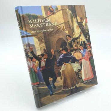 Wilhelm Marstrand. Den store fortæller. Udstillingskatalog