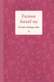 (Dansk) Farmor Fortæl Nu