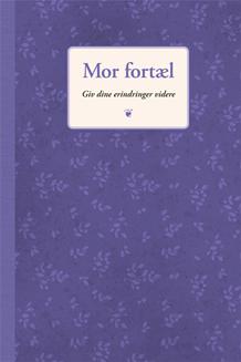 (Dansk) Mor Fortæl